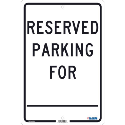 Global Industrial™ Reserved Parking For, 18x12, .080 Aluminum