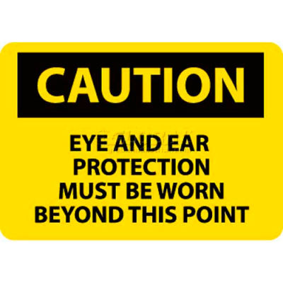 """NMC C480RB OSHA Sign, Caution Eye & Ear Protection Must Be Worn Beyond This Point, 10"""" X 14"""", Yw/Blk"""
