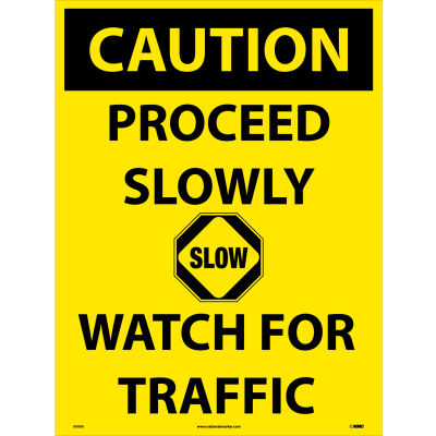 """NMC C748F Snow Safety Sign, CAUTION Proceed Slowly Watch For Traffic, 32"""" x 24"""", Yellow/Black"""