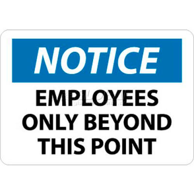 """NMC N161RB OSHA Sign, Notice Employees Only Beyond This Point, 10"""" X 14"""", White/Blue/Black"""