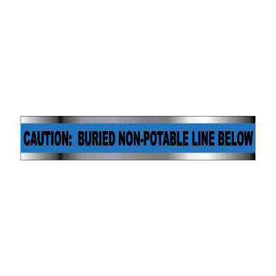 """Detectable Underground Warning Tape - Caution Buried Non-Potable Line - 3""""W"""