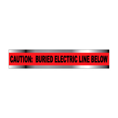 """Detectable Underground Warning Tape - Caution Buried Electric Line Below - 3""""W"""