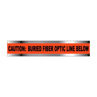 "Detectable Underground Warning Tape - Caution Buried Fiber Optic Line - 6""W"