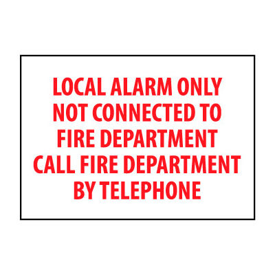 Fire Safety Sign - Local Alarm Only Not Connected To Fire Department - Plastic