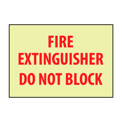 Glow Sign Vinyl - Fire Extingisher Do Not Block