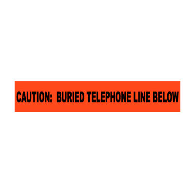 """Non-Detectable Underground Warning Tape - Caution Buried Telephone Line - 6""""W"""