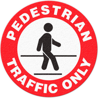 "Anti-Slip Safety Floor Sign, Pedestrian Traffic Only, Red/White/Black, 17""Dia., FS1023V"