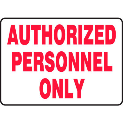 """Accuform MADM498VA Authorized Personnel Only Sign, 10""""W x 7""""H, Aluminum"""
