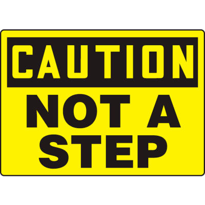 """Accuform MSTF649VS Caution Sign, Not A Step, 14""""W x 10""""H, Adhesive Vinyl"""