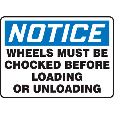 """Accuform MVHR842VA Notice Sign Wheels Must Be Chocked Before Loading Or Unloading 14""""Wx10""""H Aluminum"""